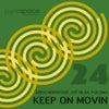 Keep On Movin' (Original Mix)