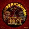 Imbalayé (Boddhi Satva Ancestral Soul Extended Remix)