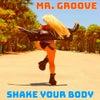 Shake Your Body (Original Mix)