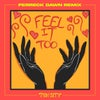 Feel It Too (Ferreck Dawn Extended Mix)