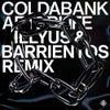Afterlife (Illyus & Barrientos Remix)
