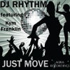 Just Move (feat. KYM FRANKLIN) (Original Mix)