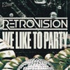 We Like To Party (Extended Mix)