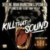 Kill That Sound (Original Mix)