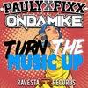 Turn The Music Up (Original Mix)