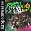 Everybody In Da Club (Shade K Remix)