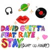 Stay (Don't Go Away) [feat. Raye] (Extended)
