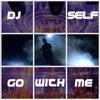 Go With Me (Original Mix)