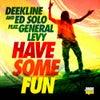 Have Some Fun (Radio Mix)