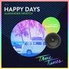 Happy Days (Original Mix)