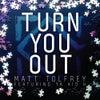 Turn You Out feat. Ya Kid K (Original Mix)