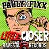 Little Closer (Original Mix)