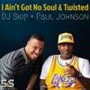 I Aint Got No Soul (Original Mix)