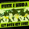 Get Down Get Some (Original Mix)