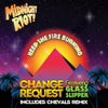 Keep the Fire Burning feat. Glass Slipper (Chevals Remix)