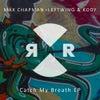 Catch My Breath (Original Mix)