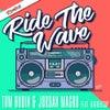Ride the Wave Feat. BigRedCAp (Dave Winnel Remix)