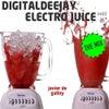 DigitalDeejay Electro Juice Vol. 2 (Continuous DJ Mix)