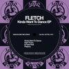 Kinda Want To Dance (Original Mix)