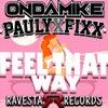 Feel That Way (Original Mix)