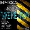 Take Me Away (Doc Link & Scott Wozniak Remix)