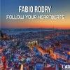 Follow Your Heartbeats (Original Mix)