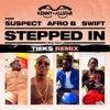 Stepped In (Sexy Back) [TIEKS Remix] (Original Mix)