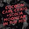 Cocoon Ibiza - Carl Craig Detroit Love Mix (Continuous Mix)