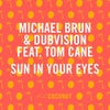 Sun in Your Eyes feat. Tom Cane (Original Mix)