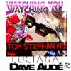 Watching You Watching Me (Tom Stephan Remix)