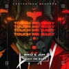 Touch Me Baby (Extended Mix)