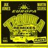 Tequila (Waze & Odyssey Remix)