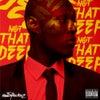 Not That Deep (feat. Deepee, Swift, Sleeks, Inch, Littlez, Reeko, K9) (Section Remix)