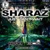 Just Can't Wait (Huda Hudia & DJ30A Remix)