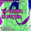 Together Is Better (Anais Remix)