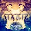 Magik feat. Raashan Ahmad, Aima the Dreamer & Cait La Dee (Egyptian Lover Instrumental)