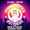 Too Hot ( House Of Prayers, Crazibiza Remix ) (House Of Prayers, Crazibiza Remix)