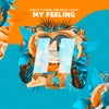 My Feeling (Extended Mix)