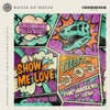 Show Me Love (Dimitri Vegas Extended Edit)