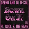 Down On It (feat. Kool & The Gang) (Extended Mix)