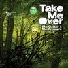 Take Me Over (Gorge Remix)