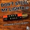 Don't Steal My Lighter (Original Mix)