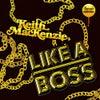 Like A Boss (Original Mix)