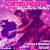 Sorted House Live (Urban & Boncher Remix)
