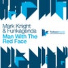 Man With The Red Face (Original Club Mix)