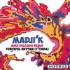 Forceful Rhythm (T'chida) (Mike Delgado Remix)
