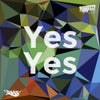 Yes Yes (Original Mix)