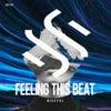 Feeling this beat (Original Mix)