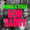 Bom Daddy (Extended Mix)