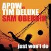 Just Won't Do feat. Sam Obernik (Vocal Edit)